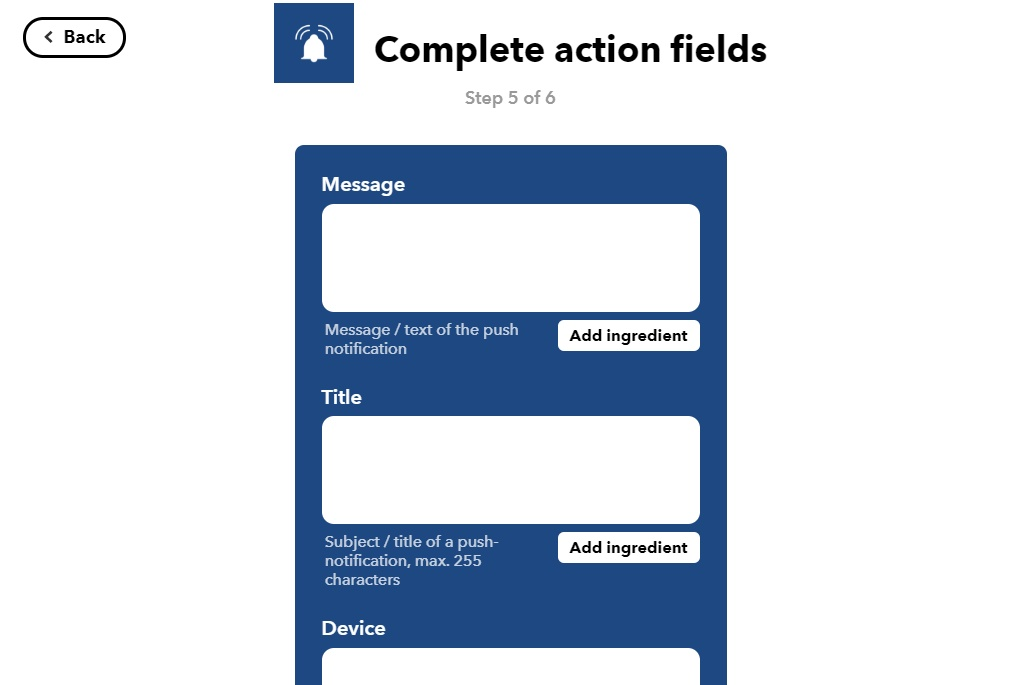 Complete all fields you need. Message is mandatory all other are optional! - Pushsafer works with IFTTT